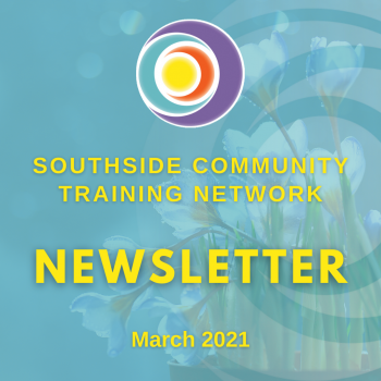 southside-community-training-network-newsletter-march-2021